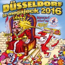 """Düsseldorf is megajeck 2016"""
